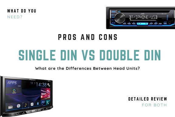 Single DIN vs. Double DIN: You decide!